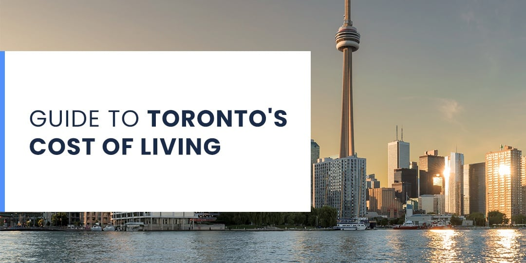 Guide to Toronto's Cost of Living